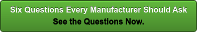 6 questions every manufacturer should ask